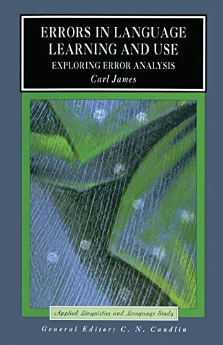 9780582257634: Errors in Language Learning and Use: Exploring Error Analysis (Applied Linguistics and Language Study)