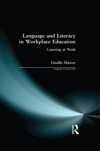 9780582257658: Language and Literacy in Workplace Education: Learning at Work
