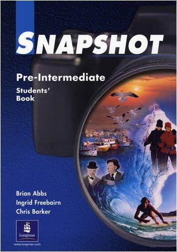 Snapshot Pre-Intermediate Student's Book 2: Brian Abbs; Ingrid