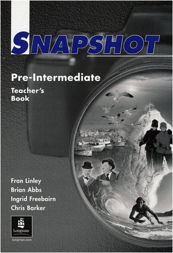 Snapshot Pre-Intermediate Teacher's Book 2: Fran Linley; etc.