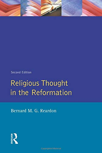 9780582259591: Religious Thought in the Reformation