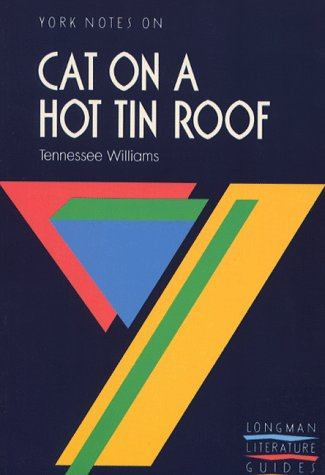 9780582262478: Cat on a Hot Tin Roof (York Notes)