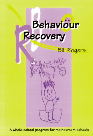 9780582264281: Behaviour Recovery: A Whole-school Programme for Mainstream Schools