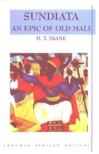 9780582264755: Sundiata: An Epic of Old Mali , Longman African Writers Series