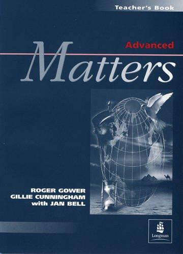 9780582273504: Advanced Matters: Teacher's Book (MATT)