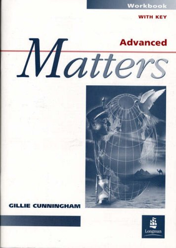 Advanced Matters Workbook With Key (0582273528) by Jan Bell; Roger Gower; Sarah Cunningham
