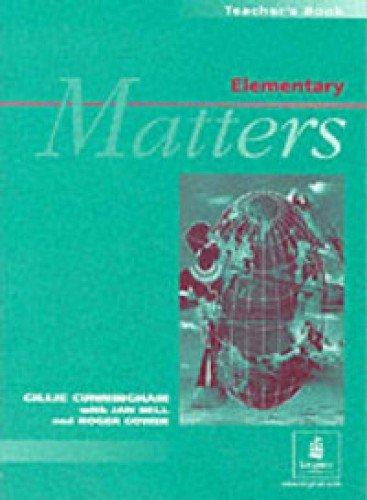 Elementary Matters: Teachers Book: Bell, Jan and