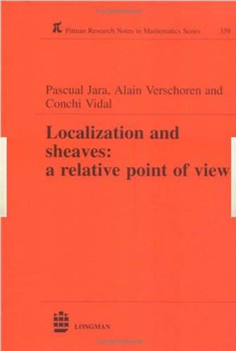 Localization and Sheaves: A Relative Point of View. Pitman Research Notes in Mathematics Series, ...