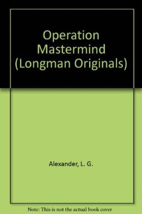 Operation Mastermind (Longman Originals): Alexander, L. G.