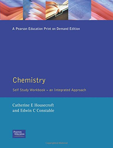 Chemistry: Self-Study Workbook: An Integrated Approach: Catherine Housecroft, Edwin