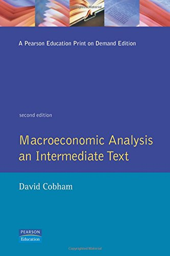 Macroeconomic Analysis:An Intermediate Text: Cobham, David
