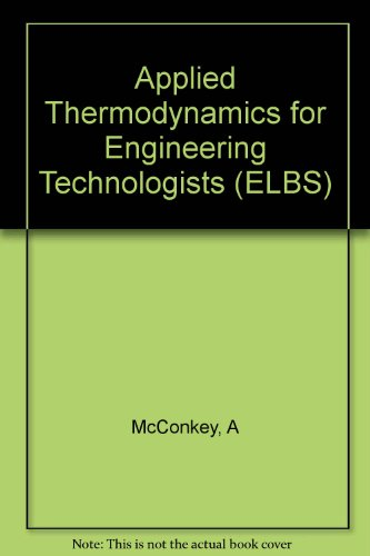 9780582274563: Applied Thermodynamics for Engineering Technologists