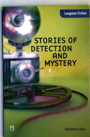 Stories of Detection and Mystery (Longman Fiction)