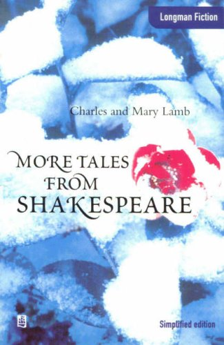 9780582275102: More Tales from Shakespeare (Longman Fiction)