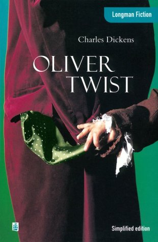 Oliver Twist (Longman Fiction): Dickens, Charles