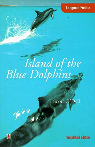 9780582275331: The Island of the Blue Dolphins (Longman Fiction)