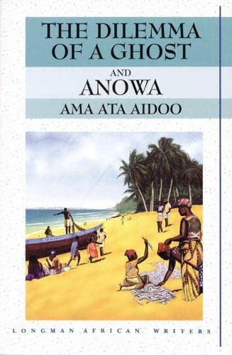 9780582276024: Dilemma of a Ghost and Anowa