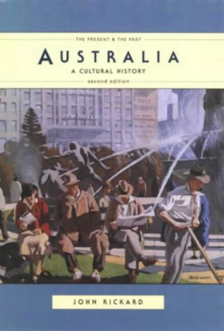 9780582276062: Australia: A Cultural History (The Present and the Past)