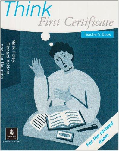 9780582276307: Think First Certificate: Teacher's Book (FCE)