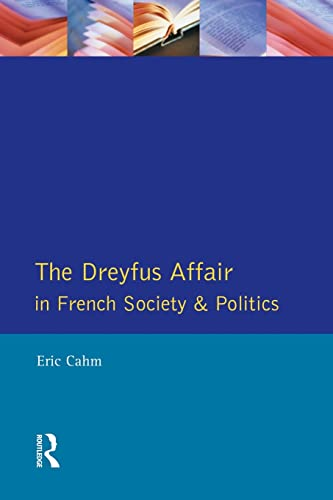 9780582276789: The Dreyfus Affair in French Society and Politics