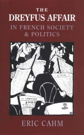9780582276796: The Dreyfus Affair in French Society and Politics