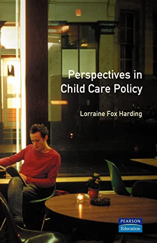 9780582276840: Perspectives in Child Care Policy