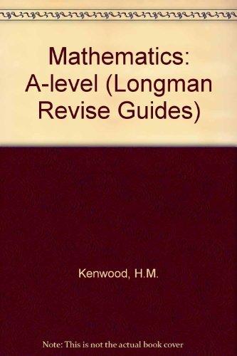9780582276895: Mathematics: A-level (Longman Revise Guides)
