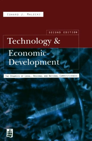 9780582277236: Technology and Economic Development: The Dynamics of Local, Regional and National Competitiveness