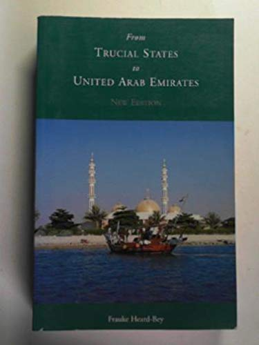 9780582277281: From Trucial States to United Arab Emirates