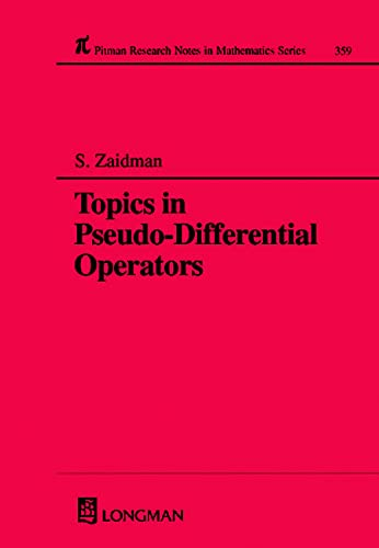 9780582277823: Topics in Pseudo-DIfferential Operators (Chapman & Hall/CRC Research Notes in Mathematics Series)