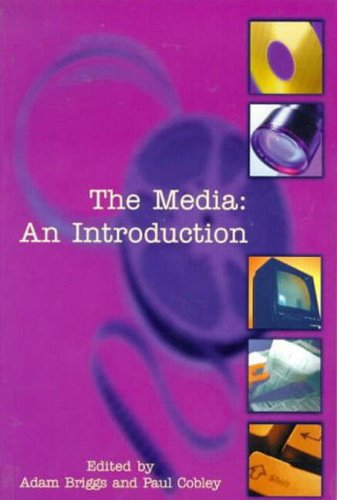 9780582277984: The Media: An Introduction