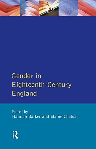 9780582278264: Gender in Eighteenth-Century England: Roles, Representations and Responsibilities