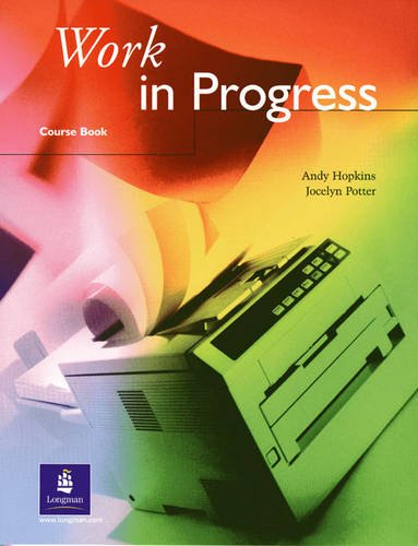 Work in Progress: Coursebook (WINP) (0582278309) by Andrew Hopkins; Jocelyn Potter