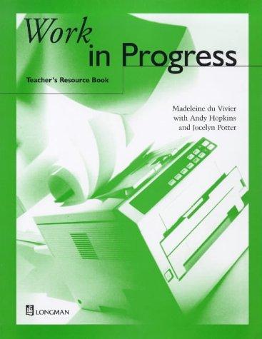 9780582278318: Work in Progress Teacher's Resource Book