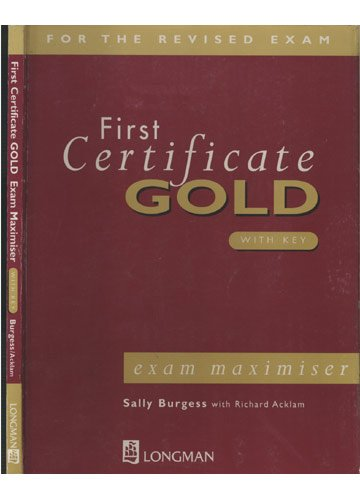 9780582278561: First Certificate Gold: Exam Maximiser with Key