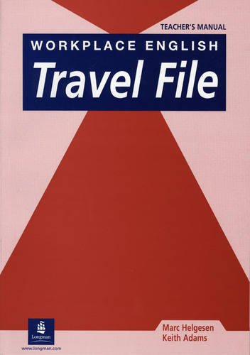 9780582279247: Workplace English Travel File Teachers Manual