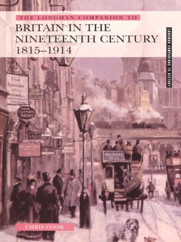 9780582279902: The Longman Companion to Britain in the Nineteenth Century 1815-1914