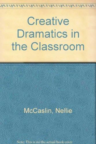 9780582280076: Creative Dramatics in the Classroom