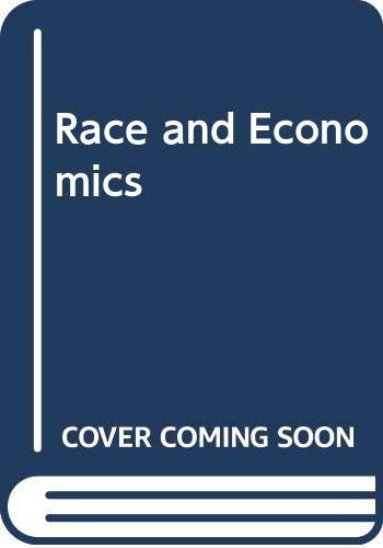 9780582280151: Race and Economics