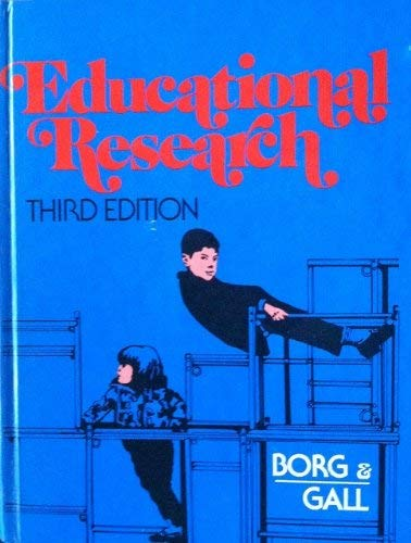 Educational Research: An Introduction: Gall, Meredith (Mark)