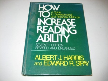 9780582280663: How to Increase Reading Ability: A Guide to Developmental and Remedial Methods