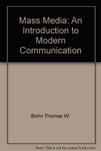 9780582280700: Mass media: An introduction to modern communication