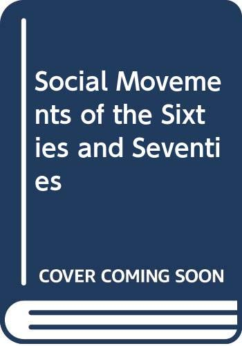 Social Movements of the Sixties and Seventies: Bennett M. Judkins,