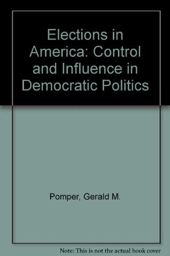 9780582280953: Elections in America: Control and Influence in Democratic Politics
