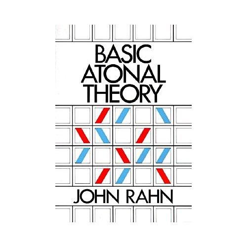9780582281172: Basic Atonal Theory