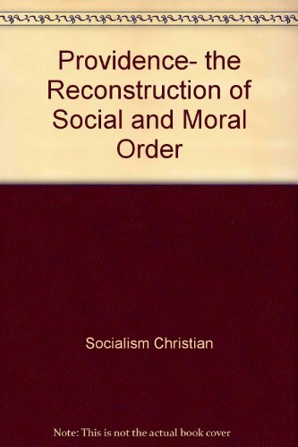 9780582281431: Providence, the reconstruction of social and moral order (Professional book series)