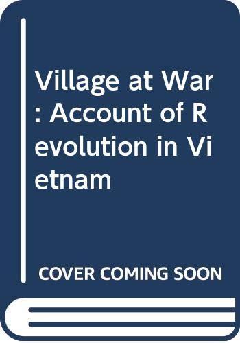 9780582281813: Village at War: Account of Revolution in Vietnam