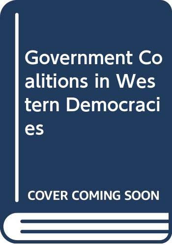 9780582282193: Government Coalitions in Western Democracies