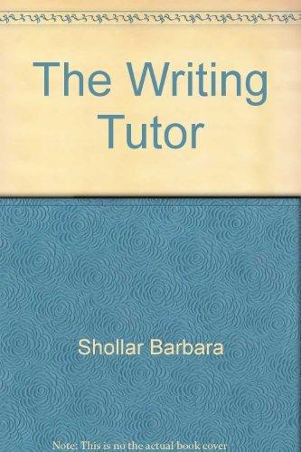 The Writing Tutor: Arkin, Marian; Shollar, Barbara