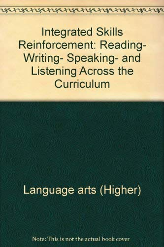 9780582282384: Integrated skills reinforcement: Reading, writing, speaking, and listening across the curriculum (Longman series in college composition and communication)